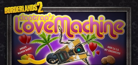 Claptrap's Love Machine