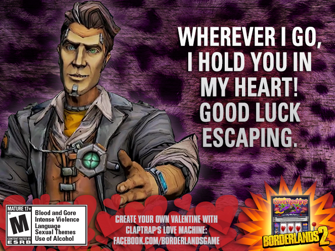 Borderlands Valentines 3 Oh And If You Send One You Get A Golden