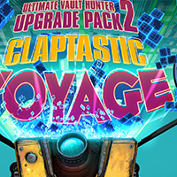 Borderlands: The Pre-Sequel Claptastic Voyage and Ultimate Vault Hunter Upgrade Pack 2 Available on March 24, 2015!